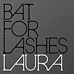 Bat For Lashes Laura