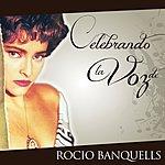 Rocio Banquells Celebrando La Voz De Rocío Banquells