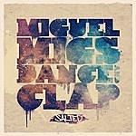 Miguel Migs Dance & Clap
