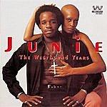 Junie The Westbound Years