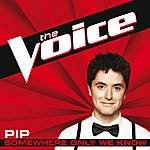 Pip Somewhere Only We Know (The Voice Performance)