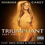 Mariah Carey Triumphant (Get 'em)(Parental Advisory)