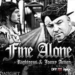 Righteous Fine Alone (Feat. Jonny Action)