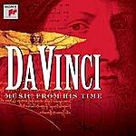 Capella Antiqua München Da Vinci - Music From His Time
