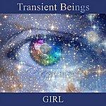 Girl Transient Beings