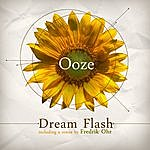 Ooze Dream Flash Ep