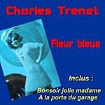 Charles Trenet Fleur Bleue