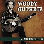 Woody Guthrie Member's Edition
