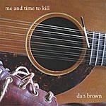 Dan Brown Me And Time To Kill