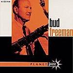 Bud Freeman Planet Jazz