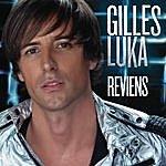 Gilles Luka Reviens