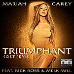 Mariah Carey Triumphant (Get 'em)(Single)(Parental Advisory)