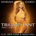 Mariah Carey Triumphant (Get 'em)Single)(Edited)