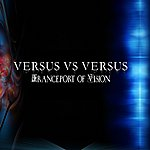 Versus Tranceport Of Vision (Single)