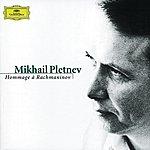 Mikhail Pletnev Mikhail Pletnev - Hommage À Rachmaninov