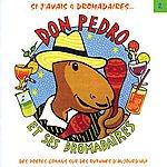 Don Pedro & Ses Dromadaires Don Pedro Et Ses Dromadaires Vol 2