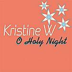 Kristine W O Holy Night - Single