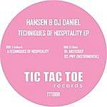 Hansen & DJ Daniel Techniques Of Hospitality Ep