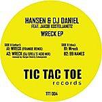 Hansen & DJ Daniel Wreck Ep