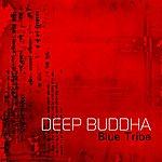Black Buddha Deep Buddha (Remastered)