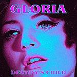 Destiny's Child Gloria