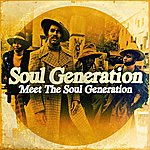 Soul Generation Meet The Soul Generation (Digitally Remastered)