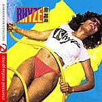 Rhyze Rhyze To The Top (Digitally Remastered)