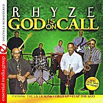 Rhyze God Is On Call (Digitally Remastered)