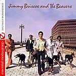 Beavers Jimmy Briscoe And The Beavers (Digitally Remastered)