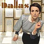 Dallas Take It All