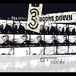 3 Doors Down The Better Life - Deluxe Edition