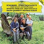 Hagen Quartett Schubert: String Quintet In C Op. Posth.163 D956 / Beethoven: Great Fugue In B Flat Major