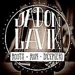 Jadon Lavik Roots Run Deeper