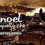 Noel Quello Che Eravamo (Single)