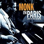 Thelonious Monk Monk In Paris: Live At The Olympia