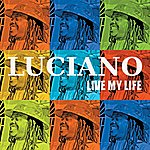 Luciano Live My Life (Single)