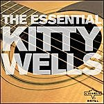 Kitty Wells The Essential Kitty Wells
