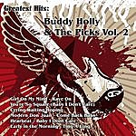 Buddy Holly Greatest Hits: Buddy Holly & The Picks Vol. 2