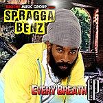 Spragga Benz Every Breath Ep