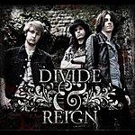 Divide Divide & Reign
