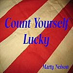 Marty Nelson Count Yourself Lucky