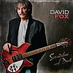 David Fox Scratches And Dust