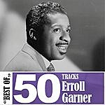 Erroll Garner Best Of - 50 Tracks