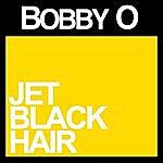 Bobby-O Jet Black Hair