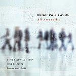 Brian Patneaude Quartet All Around Us