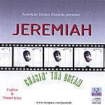 Jeremiah Chasin Tha Dream: Episode 1 - Here I Come World