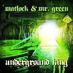 Matlock Underground King