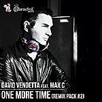 David Vendetta One More Time (Feat. Max C) [Remix Pack, Vol. 2]