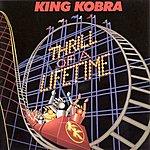 King Kobra Thrill Of A Lifetime (2010 Remaster)