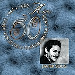 Javier Solís 50 Años Sony Music México